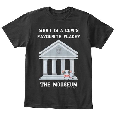 What Is A Cow's Favourite Place? The Mooseum Alexander & Kent Black T-Shirt Front