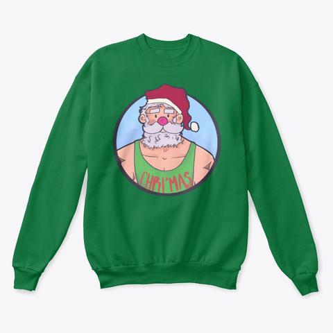 Chri'mas! Kelly Green  T-Shirt Front