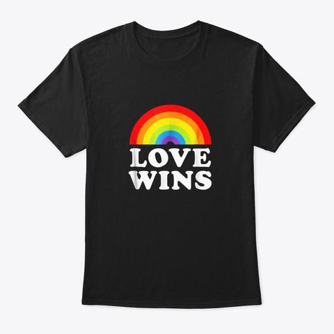 Love Wins Shirt Gay Pride Lgbt Tshirts Black T-Shirt Front