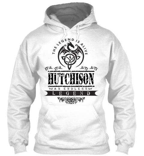 The Legend Is Alive Hutchison An Endless Legend White T-Shirt Front