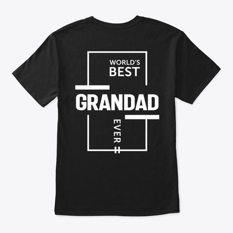 Mens World's Best Grandad Ever Grandpa Black T-Shirt Back