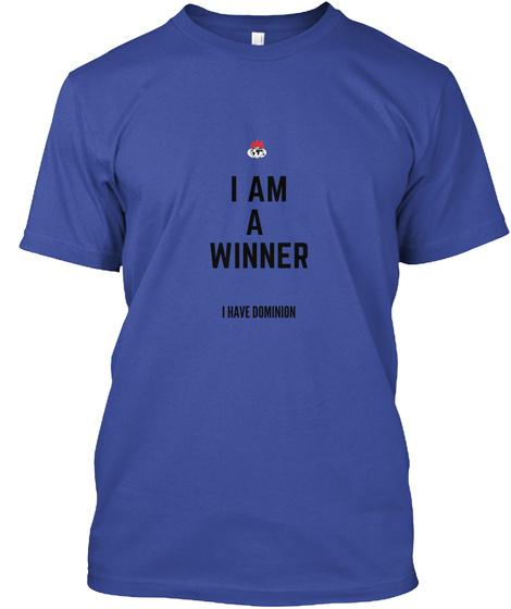 I Am A Winner Deep Royal T-Shirt Front