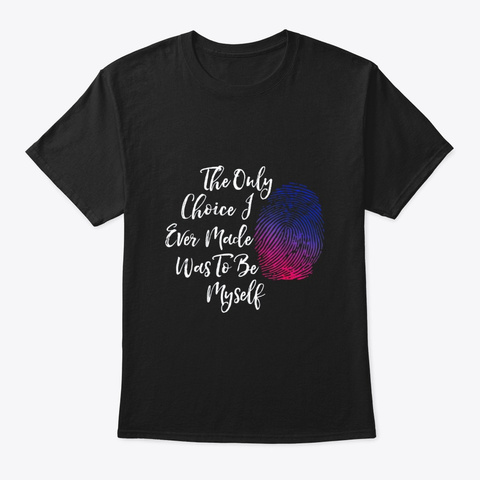 Bisexual Be Myself Gay Pride Flag T Black T-Shirt Front