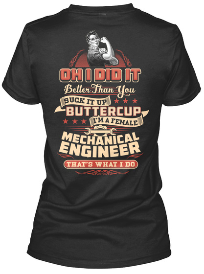 Mechanical Engineer   Limited Edition Black T-Shirt Back