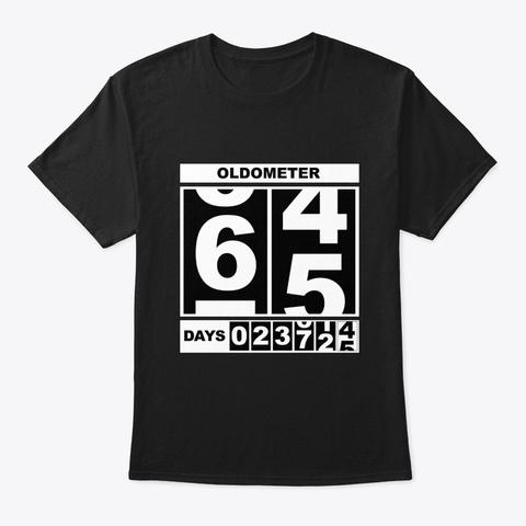 65th Birthday Oldometer Black T-Shirt Front