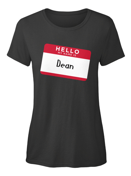 Dean Hello, My Name Is Dean Black T-Shirt Front