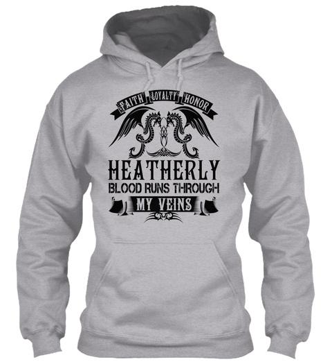 Heatherly   My Veins Name Shirts Sport Grey T-Shirt Front