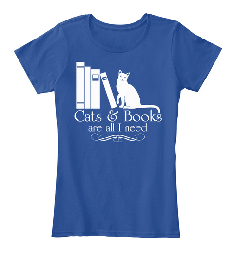 Cats And Books Are All I Need Deep Royal  Women's T-Shirt Front