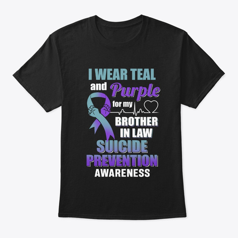 I Wear Teal And Purple For My Brother Black T-Shirt Front