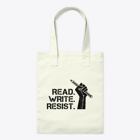 Read. Write. Resist. Tote Bag Natural Kaos Front