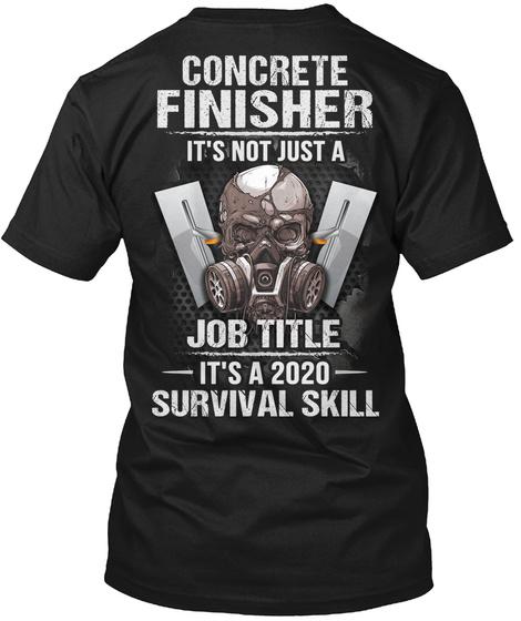 Awesome Concrete Finisher Black T-Shirt Back