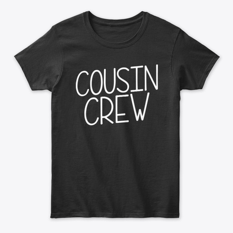 Fun family get together Cousin Crew Unisex Tshirt