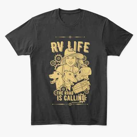 Rv Life: The Road Is Calling Black T-Shirt Front