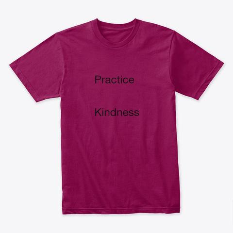 Practice Kindness Cardinal T-Shirt Front