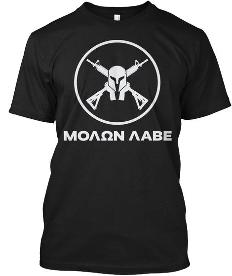 Molon Labe T Shirt Black T-Shirt Front