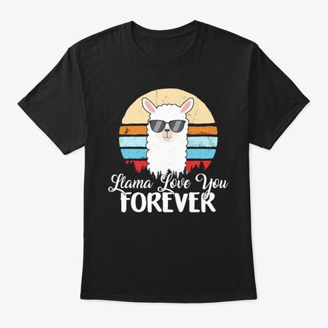 Llama Love You Forever Vintage Black T-Shirt Front