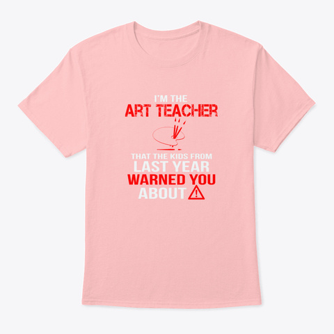 Art Teacher Pale Pink T-Shirt Front
