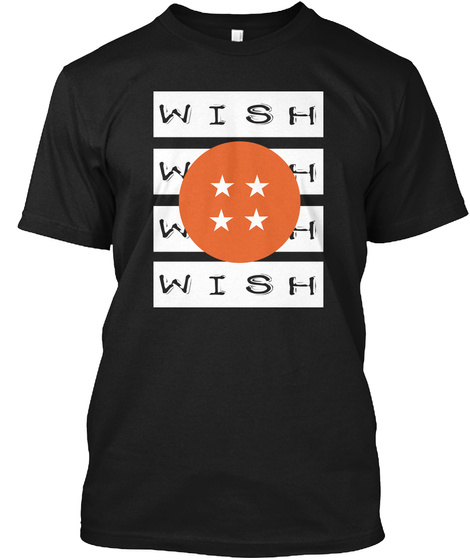 Wish Wish Wish Wish Black T-Shirt Front