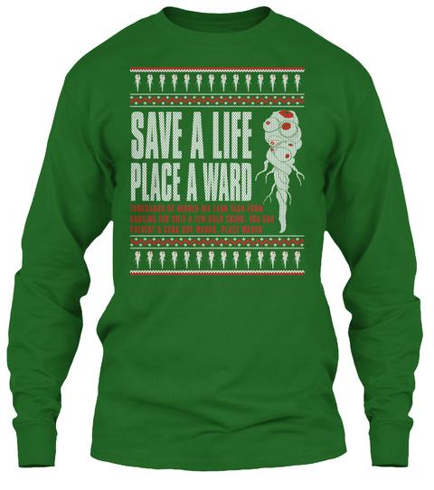 Save A Life, Place A Ward Irish Green T-Shirt Front