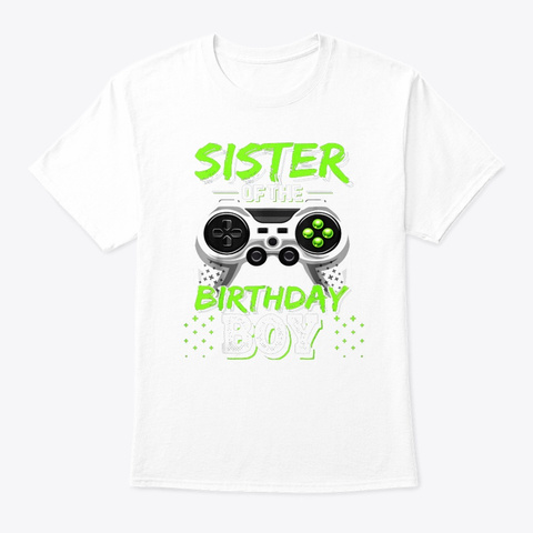 Sister Birthday Boy Matching Video Game White T-Shirt Front