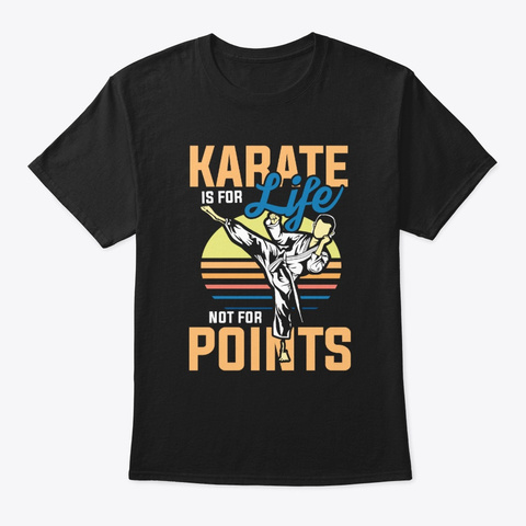 Karate Is For Life Black T-Shirt Front