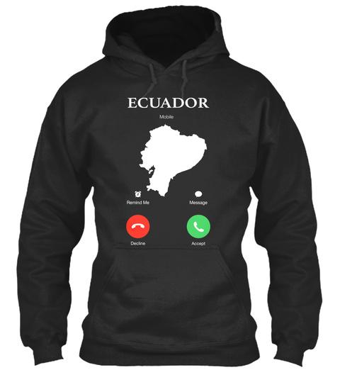 Ecuador Mobile Remind Me Message Decline Accept Jet Black T-Shirt Front