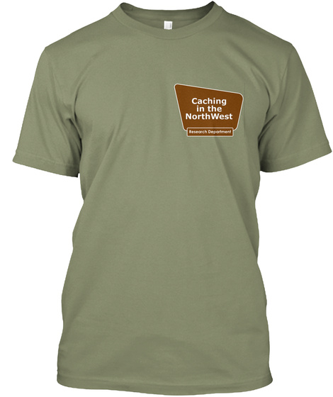 Caching In The North West Research Department Light Olive T-Shirt Front