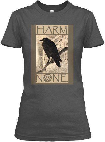 Harm None Charcoal T-Shirt Front