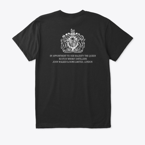 By Appointment To Her Majesty The Queen Black T-Shirt Back
