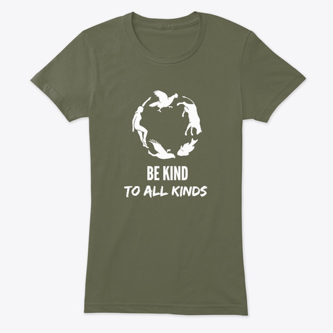Be Kind T Shirts Military Green T-Shirt Front