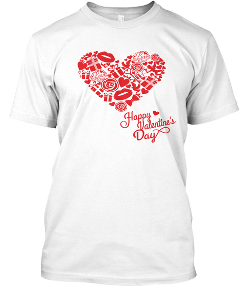 Happy Valentine's Day White T-Shirt Front