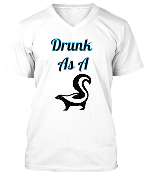 Drunk As A Squirrel White T-Shirt Front