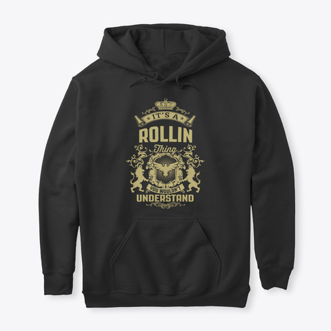 It's A Rollin Thing Black T-Shirt Front