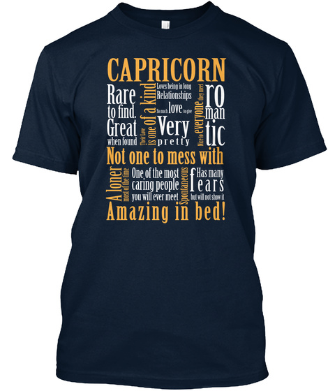 Capricorn Rare To Find. Great When Found True Love Is One Of A Kind Loves Being A Long Relationship Love Very Pretty... New Navy T-Shirt Front