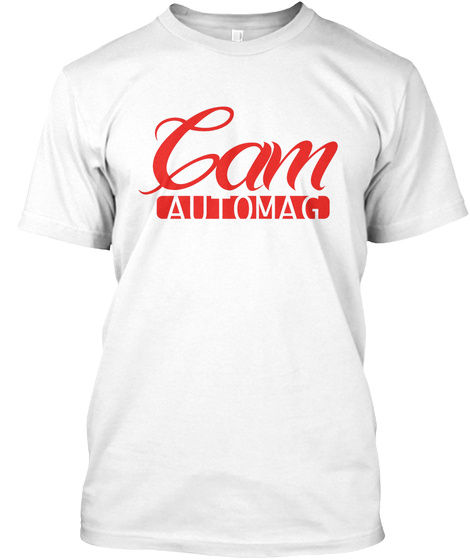 Cam Automag White T-Shirt Front