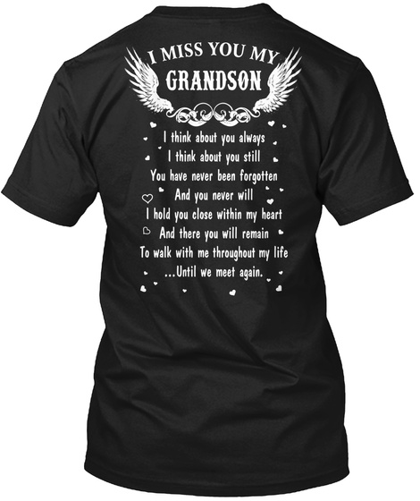I Miss You My Grandson Black T-Shirt Back