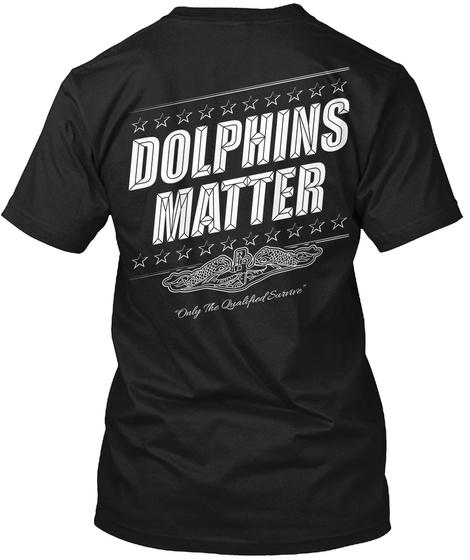 Dolphins Matter Black T-Shirt Back