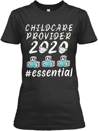 Childcare Provider 2020 Essential Black T-Shirt Front