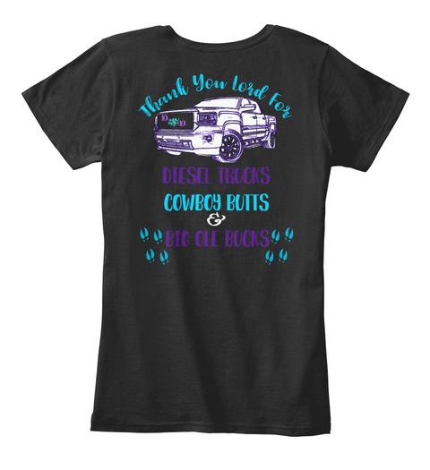 Diesel Trucks, Cowboy Butts, And Bucks Black T-Shirt Back