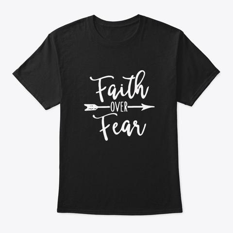 faith over fear t shirts tee