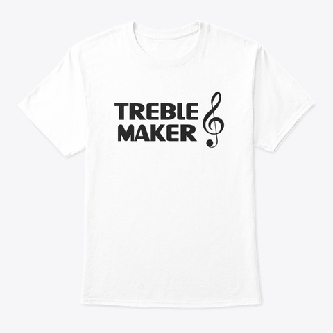 Treble Maker G Clef [Black] White T-Shirt Front