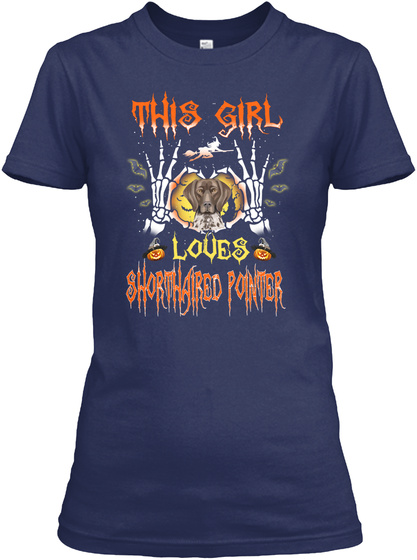Girl Loves Shorthaired Pointer Halloween Navy T-Shirt Front