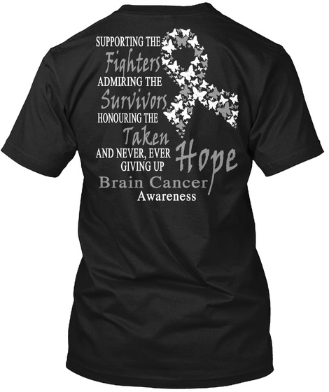 Limited Edition Brain Cancer Awareness Black T-Shirt Back
