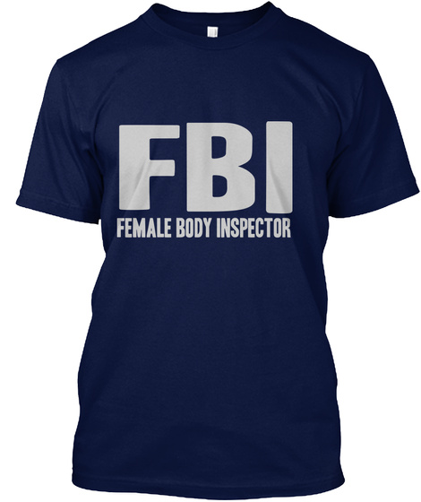 6e4f6772 Fbi Female Body Inspector - I B F FEMALE BODY INSPECTOR Products ...