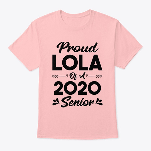 Proud Lola Of A 2020 Senior Shirt Pale Pink T-Shirt Front