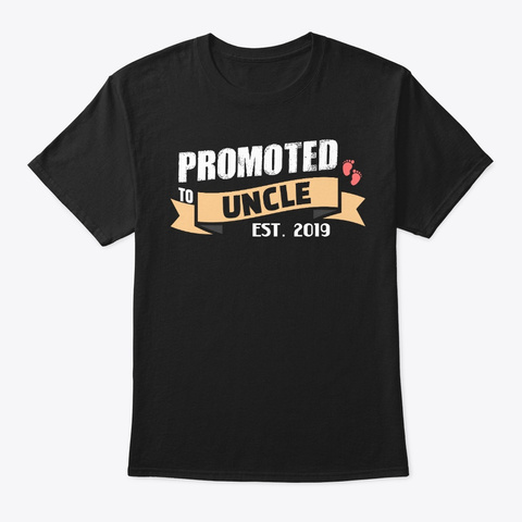 Promoted To Uncle Est. 2019 Black T-Shirt Front