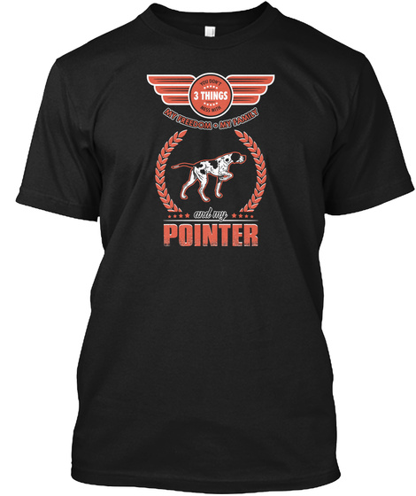 You Dont Mess With Pointer Black T-Shirt Front