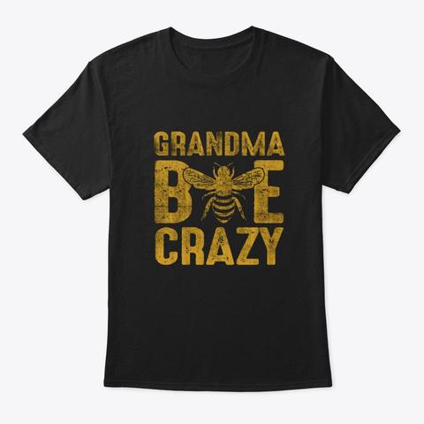 Grandma Bee Crazy Black T-Shirt Front