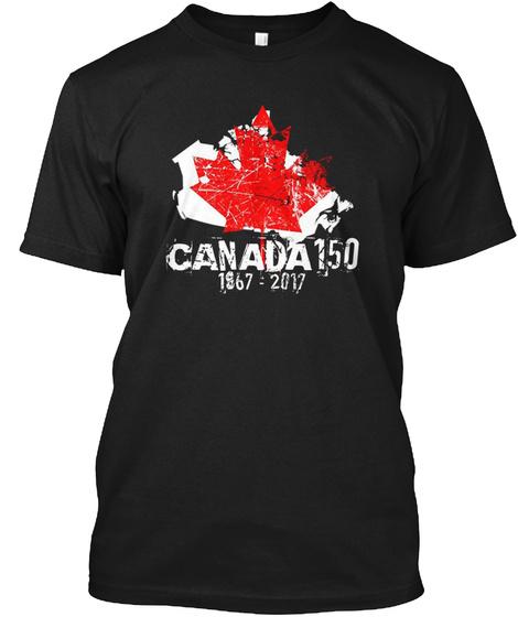 Canada 150 1867 2017 Black T-Shirt Front