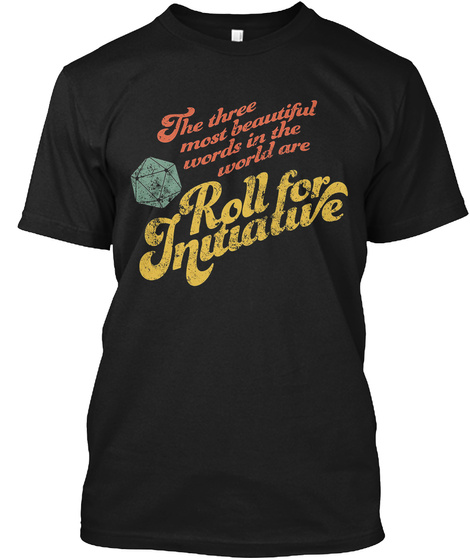 Funny Rpg Game .Roll For Initiative .D20 Black T-Shirt Front